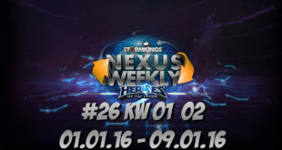 HEROES OF THE STORM NexusWeekly #26 | KW 01 – 02 01.01.16 – 09.01.16
